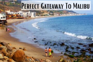 Spend A Day In Malibu