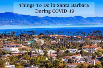 Things To Do In Santa Barbara During Covid