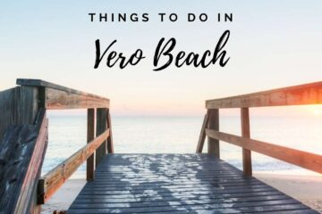 Things To Do In Vero Beach Florida