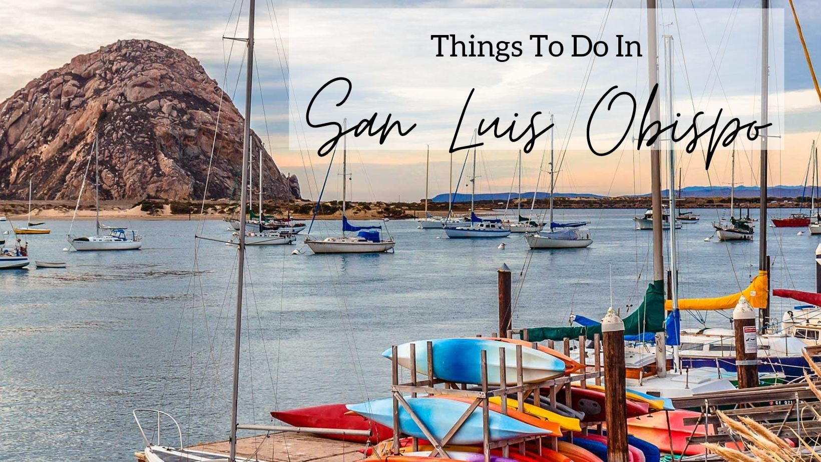 Things To Do In San Luis Obispo