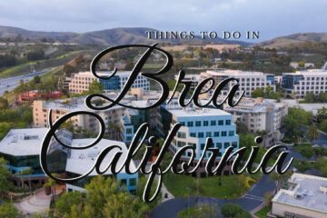 Things To Do In Brea California