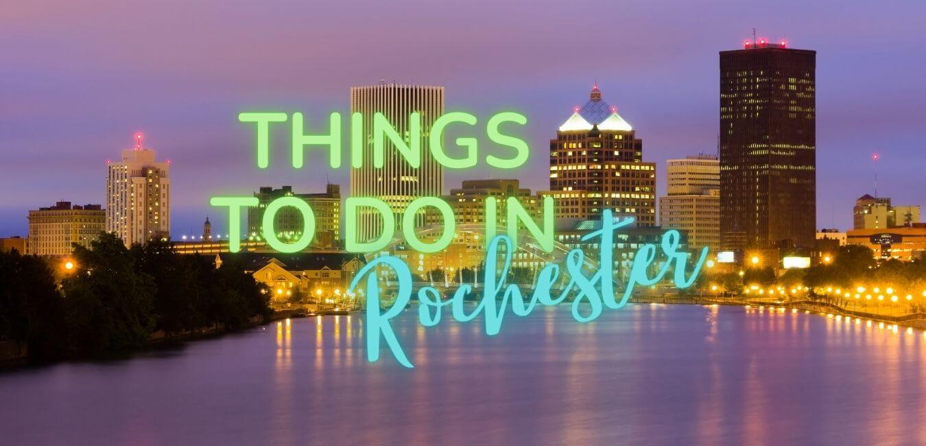 Things To Do In Rochester Mn