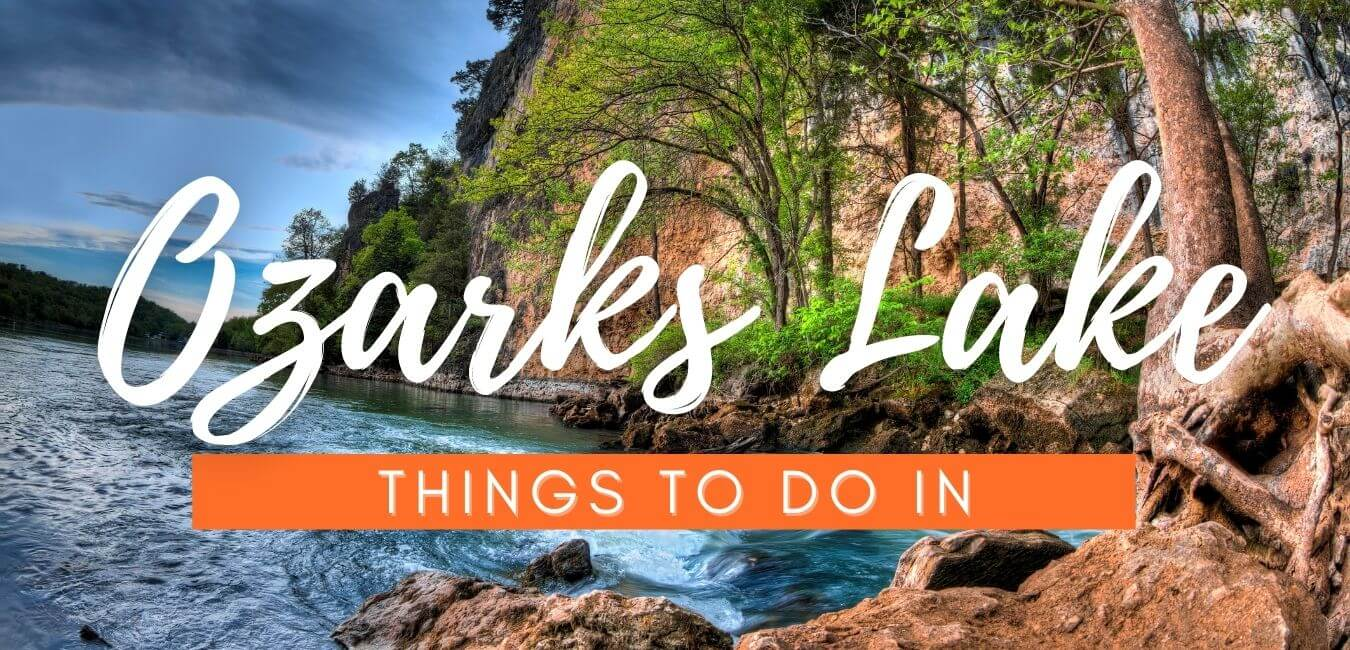 Things To Do In The Lake Of The Ozarks